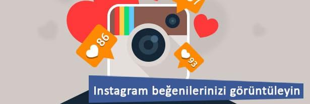 Instagram beğenilerinizi görüntüleyin.